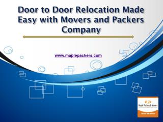 Door to Door Relocation Made Easy with Movers and Packers Company
