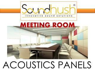 Sound Hush-meeting room acoustic panels