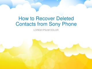 How to Recover Deleted Contacts from Sony Phone