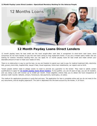 12 Month Payday Loans Direct Lenders @ http://www.paydayaz.co.uk/