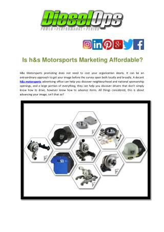 Is h&s Motorsports Marketing Affordable?