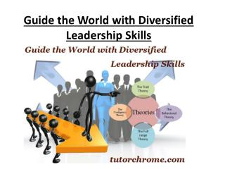 Guide the World with Diversified Leadership Skills