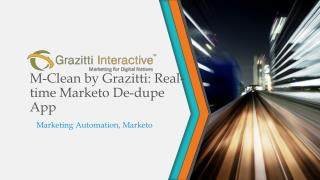 M-Clean by Grazitti: Real-time Marketo De-dupe App