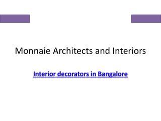 Monnaie Architects & Interiors Bangalore