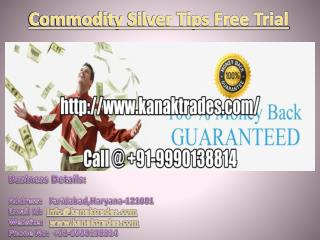 Commodity Silver Tips Free Trial | MCX Commodity Tips