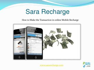 How to  Make the Transaction in online Mobile Recharge