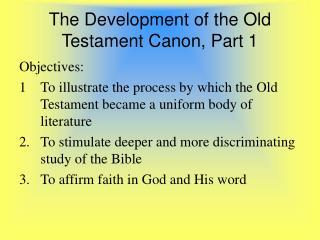The Development of the Old Testament Canon, Part 1