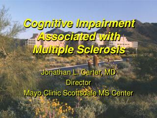 Cognitive Impairment Associated with  Multiple Sclerosis
