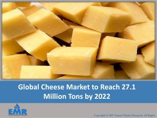 Global Cheese Market Report 2017-2022