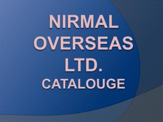 Slitting Line and Tube Mill Roll Manufactured By Nirmal Overseas Limited