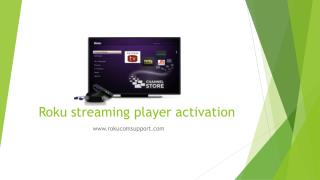 Roku streaming player activation