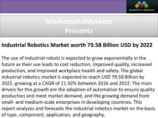 Industrial Robotics Market worth 79.58 Billion USD by 2022