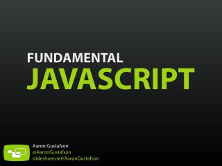 Fundamental JavaScript [UTC, March 2014]