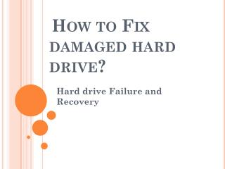 How to fix damaged Hard Drive