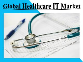 Global Healthcare IT Market
