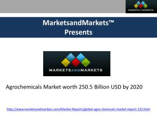 Agrochemicals Market worth 250.5 Billion USD by 2020