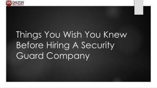 Things You Wish You Knew Before Hiring A Security Guard Company