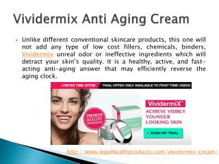 Vividermix Anti Aging Cream Reviews, Price and Free Trial