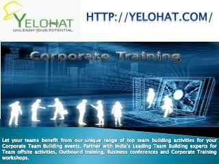 Best Corporate Team Building Activities in India | Best Corporate Training Programs in India | Yelohat