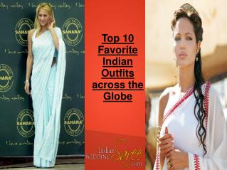 Favorite Indian Outfits across the Globe