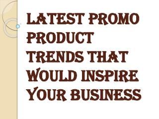 Use of Eco-Friendly Promo Products