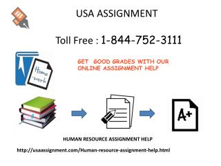 Human Resource Assignment Help Dial: 1-844-752-3111