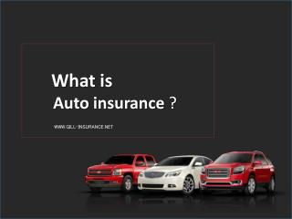 What is Auto Insurance? - Gill Insurance Agencies Fresno CA