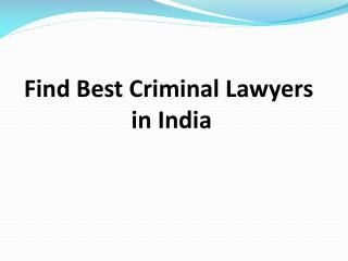 Find Best Criminal Lawyers In India