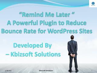 Remind me later - A Reduce Bounce Rate Plugin