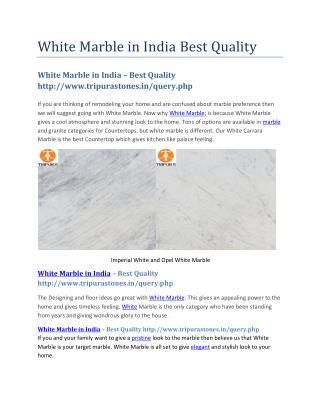 White Marble in India Best Quality