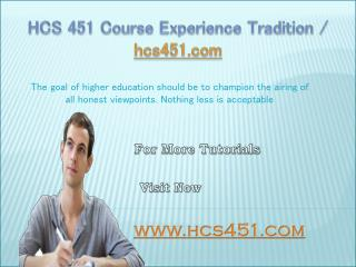 HCS 451 Course Experience Tradition / hcs451.com