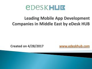 Top Mobile App Development Companies in Middle East - 2017  | eDesk HUB