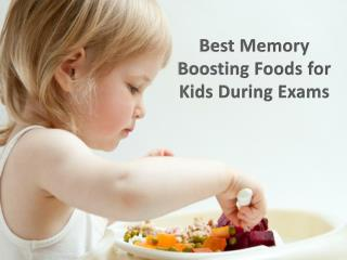 Best Healthy Kids Foods to Increase Memory Power