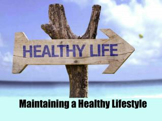 Maintaining a Healthy Lifestyle