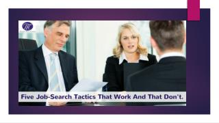 Five Job-Search Tactics That Work And That Don't !!