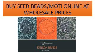 Seed beads or moti Beads online at wholesale pirce