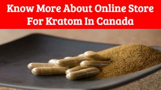 Finest Online Store For Kratom In Canada