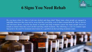 6 signs you need rehab