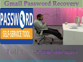 Having problem during chat just call 1-850-366-6203 Gmail Password Recovery