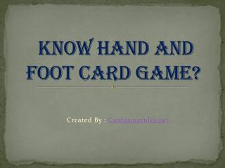 Know Hand And Foot Card Game Rules