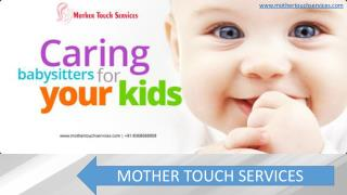 Babysitter in Noida maid and maternity caretaker for baby in Noida