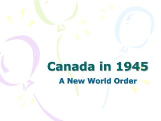 Canada in 1945