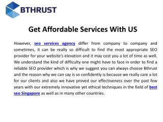 Get affordable services with us