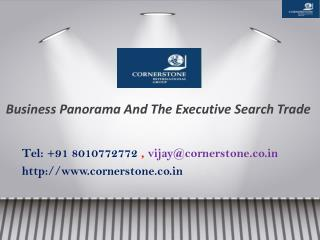 Business Panorama And The Executive Search Trade