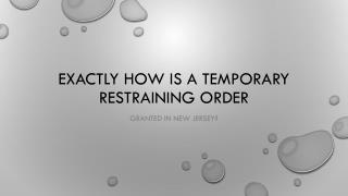 How Is A Temporary Restraining Order Issued In New Jersey