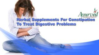 Herbal Supplements For Constipation To Treat Digestive Problems