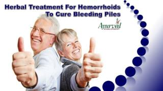 Herbal Treatment For Hemorrhoids To Cure Bleeding Piles