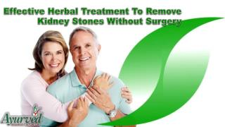 Effective Herbal Treatment To Remove Kidney Stones Without Surgery