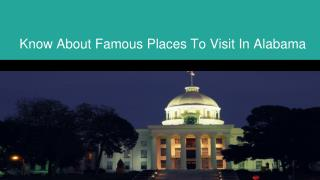 Find The Most Exciting Places To Visit In Alabama