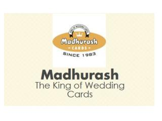 Indian Wedding Cards & Scroll Wedding Cards: Madhurash - The King Of Wedding Cards